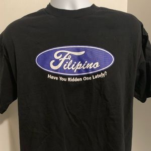 Filipino.  Have You Ridden One Lately? T Shirt XL